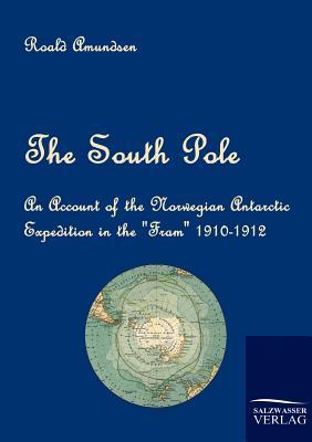 Salzwasser-Verlag Gmbh The South Pole by Amundsen, Roald [Paperback] at Sears.com